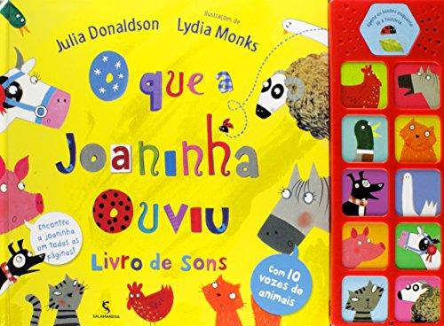 O que a Joaninha Ouviu