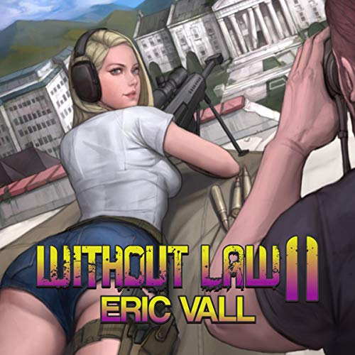Without Law: Book 11 audiobook cover art