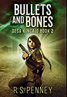 Bullets And Bones: Premium Hardcover Edition