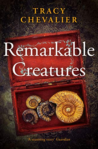 Read Remarkable Creatures By Tracy Chevalier