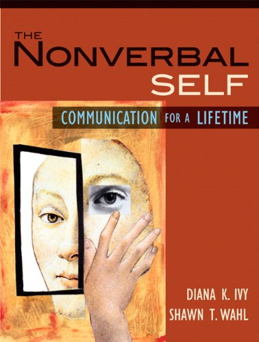The Nonverbal Self: Communication for a Lifetime