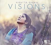 Visions by Kavita Shah (2014-05-23)