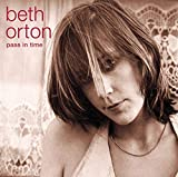 Songtexte von Beth Orton - Pass in Time: The Definitive Collection