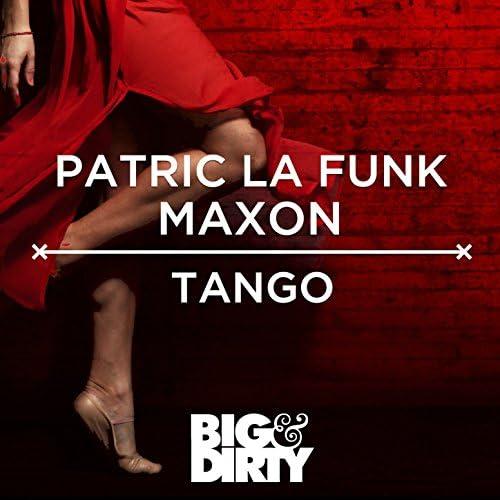 Patric la Funk, Maxon (DE)