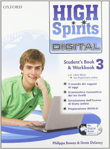 High spirits digital. Student's book-Workbook-Mydigitalbook 2.0. Per la Scuola media.  Con espansione online: High spirits digital. ... la Scuola media.  Con espansione online: 3