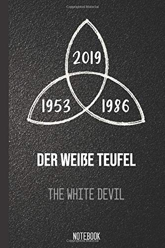 Der weiße Teufel. The White Devil. Notebook: (Dark Cover) Creative Quotes , Inspirational Design , Blank Lined Diary & Journal 6x9