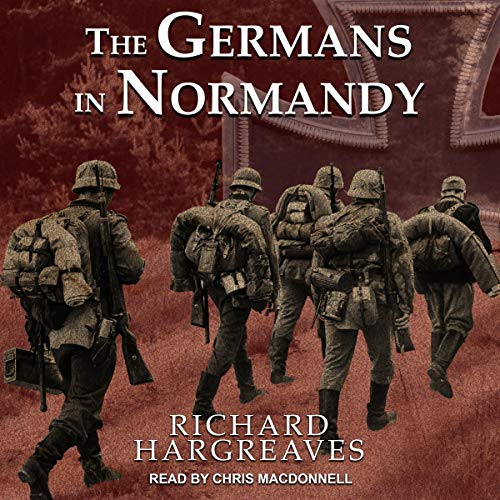 The Germans in Normandy audiobook cover art