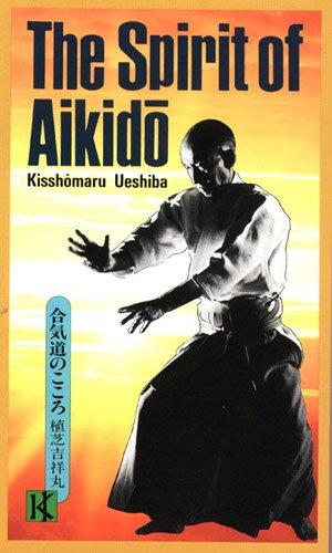 英文版 合気道のこころ - The Spirit of Aikidoの詳細を見る