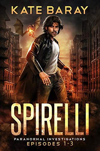 Spirelli Paranormal Investigations: Episodes 1-3 (Spirelli Paranormal Investigations Collection Book 1) (English Edition)