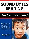 Sound Bytes Reading-Teach Anyone to Read (HS)