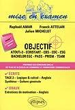 Objectif - Atout+3, Ecristart, EBS, EDC, ESG, Bachelor EGC, PASS, PRISM, TEAM