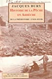 Histoire de la Pêche en Ardèche, de la Préhistoire à nos jours