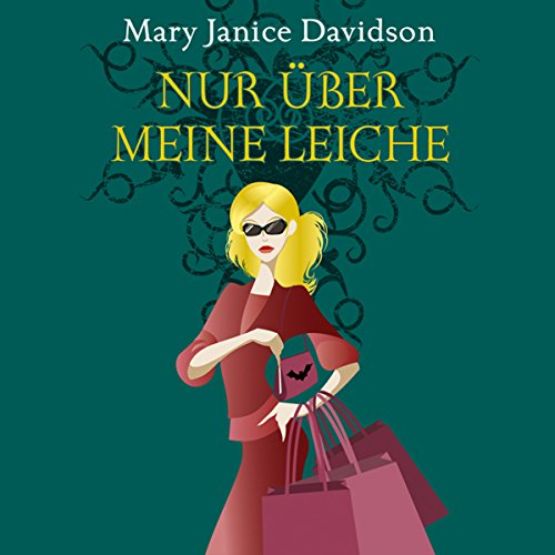 Nur über meine Leiche (Betsy Taylor 5) Titelbild