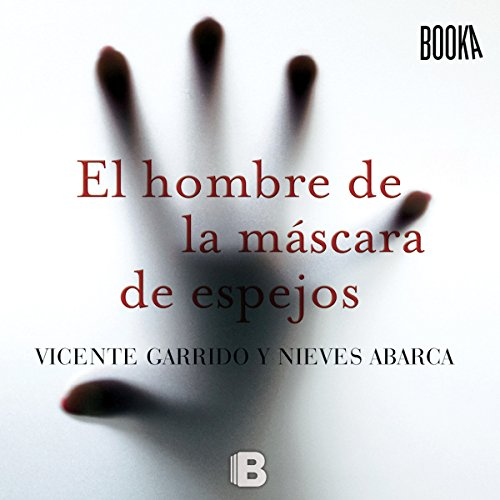 El Hombre de la Máscara de Espejos [The Man in the Mirror Mask] audiobook cover art