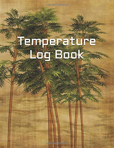 Temperature Log Book: Temperature Check Log Book | Body Temperature Tracker | Medical Log Book | Temperature Notebook| Temperature Record Sheet