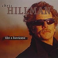 Like A Hurricane by Chris Hillman (1998-06-16)