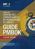 Guide Du Corpus Des Connaissances En Management De Projet - Guide Pmbok