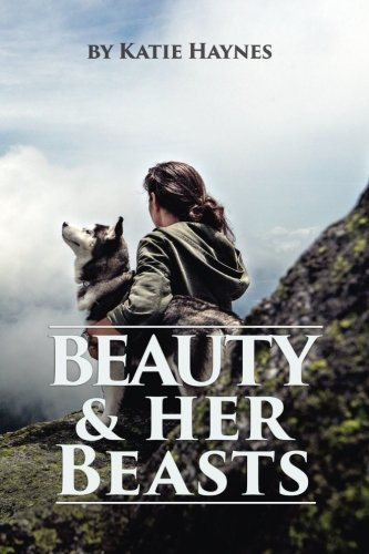 Book: Beauty And Her Beasts by Katie Haynes