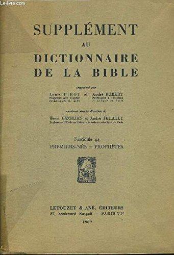 SUPPLEMENT AU DICTIONNAIRE DE LA BIBLE - FASCICULE 44 - PREMIERS NEE PROHETES