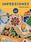 Impresiones 2 libro del alumno + licencia digital: Curso de espanol - Libro del Alumno