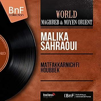 Matfakkarnich Fi Houbbek (Mono Version)