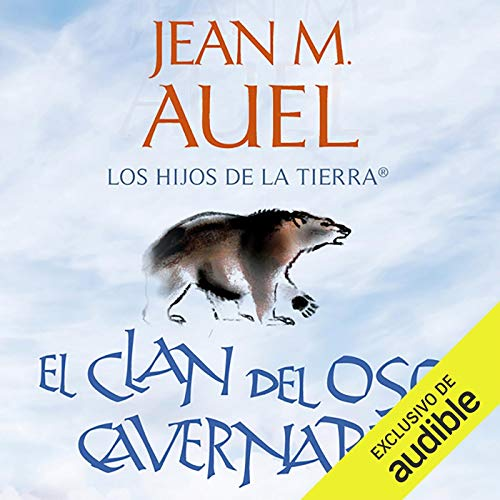 El clan del oso cavernario [The Clan of the Cave Bear]  By  cover art