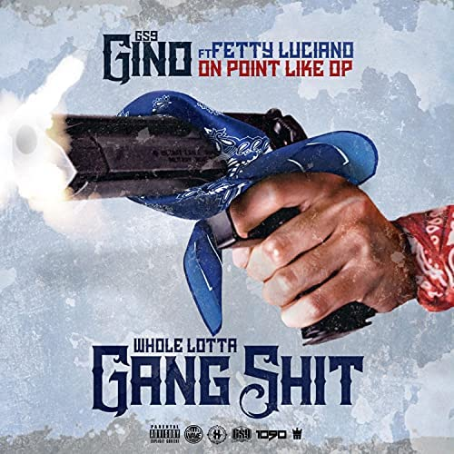GS9 Gino feat. Fetty Luciano & OnPointLikeOP