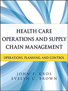 Health Care Operations and Supply Chain Management: Operations, Planning, and Control