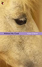 Without My Cloak (Virago Modern Classics)