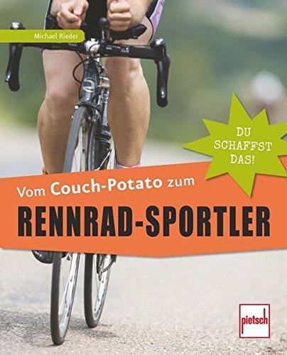 Vom Couch-Potato zum Rennrad-Sportler: Du schaffst das!