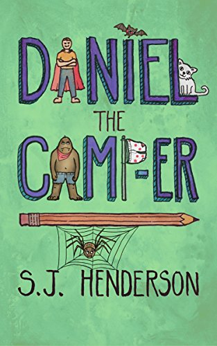 Book: Daniel the Camp-er (Daniel the Draw-er Book 2) by S. J. Henderson
