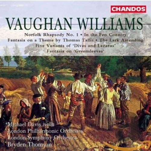 Vaughan Williams: Fantasia on a Theme by Thomas Tallis, Norfolk Rhapsody No.1, In the Fen Country and others.