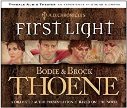 First Light: Sound and Drama (A. D. Chronicles, 1)