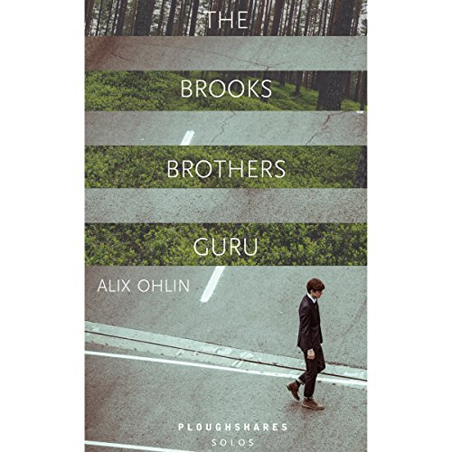 The Brooks Brothers Guru                   Written by:                                                                                                                                 Alix Ohlin                               Narrated by:                                                                                                                                 Amy Tallmadge                      Length: 50 mins     Not rated yet     Overall 0.0