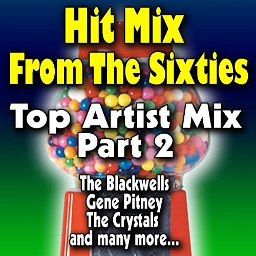The Blackwells, Gene Pitney, The Crystals
