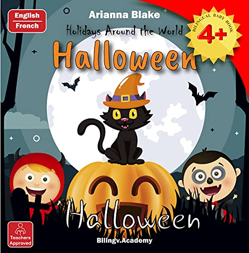 Halloween Holidays Around the World Halloween BILINGUAL BABY BOOK 4+ English - French Bilingv.Academy Teachers Approved (mini bili books for bilingual kids english - french 2+ 161) (English Edition)