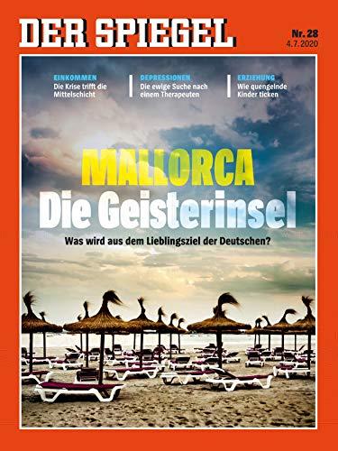 """DER SPIEGEL 28/2020 \""""Mallorca: Die Geisterinsel\"""""""