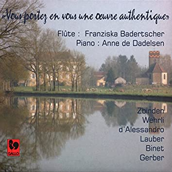 Zbinden - Wehrli - d'Alessandro - Binet - Lauber - Gerber: Masterpieces of Swiss Music for Flute and Piano