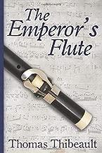 The Emperor's Flute: The Memoir of Charles Defutois