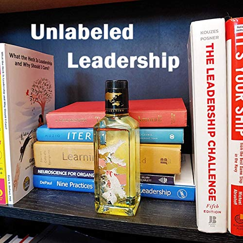 Unlabeled Leadership Podcast By Gary DePaul cover art