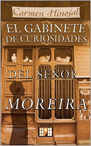 El Gabinete de Curiosidades del señor Moreira