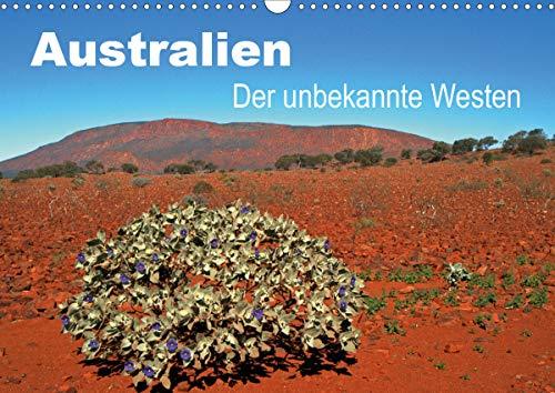 Australien - Der unbekannte Westen (Wandkalender 2021 DIN A3 quer)