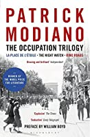 The Occupation Trilogy: La Place de l'Etoile - The Night Watch - Ring Roads