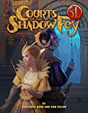 Courts of the Shadow Fey (5th Edition)