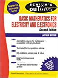 Schaum's Outline of Basic Mathematics for Electricity and Electronics (SCHAUMS' ENGINEERING)