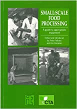 Small-scale Food Processing: A Guide to Appropriate Equipment