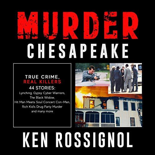 Murder Chesapeake Audiobook By Ken Rossignol cover art