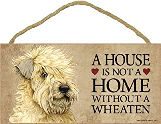 SJT ENTERPRISES, INC. A House is not a Home Without a Wheaten (Terrier) Wood Sign Plaque 5