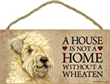 SJT ENTERPRISES, INC. A House is not a Home Without a Wheaten (Terrier) Wood Sign Plaque 5' x 10' (SJT63975)