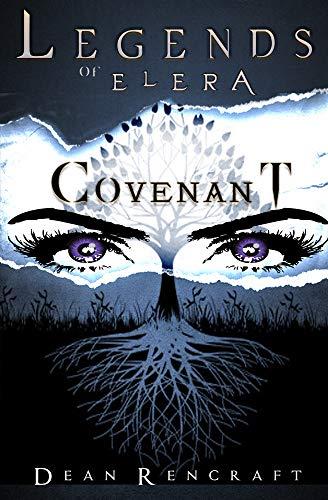 Covenant (Legends of Elera Book 2) (English Edition)